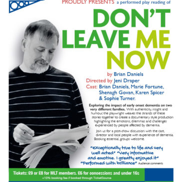 Don't Leave Me Now – a play not to be missed!