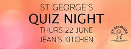 St George's Quiz Night – 22nd June